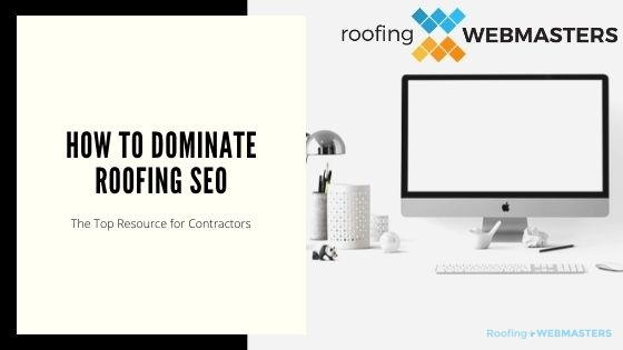 Dominate SEO for Roofing Companies