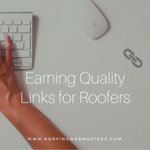 Earning Quality Links For Roofers Graphic