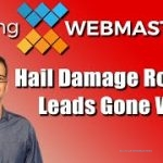 Hail Damage Roofing Leads Gone Wild (Podcast Cover)