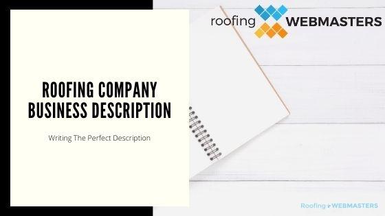 Roofing Business Description