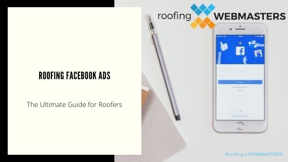 Roofing Facebook Ads (Guide)