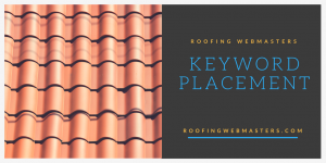 Roofing Keyword Placement Graphic