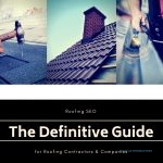 Roofing SEO: The Definitive Guide Cover