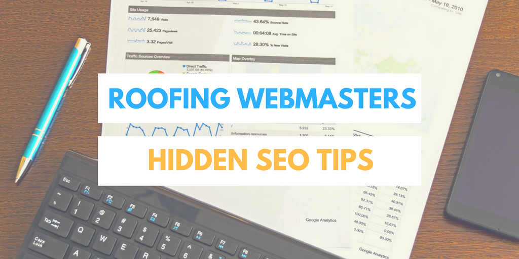 Roofing Webmasters Hidden SEO Tips
