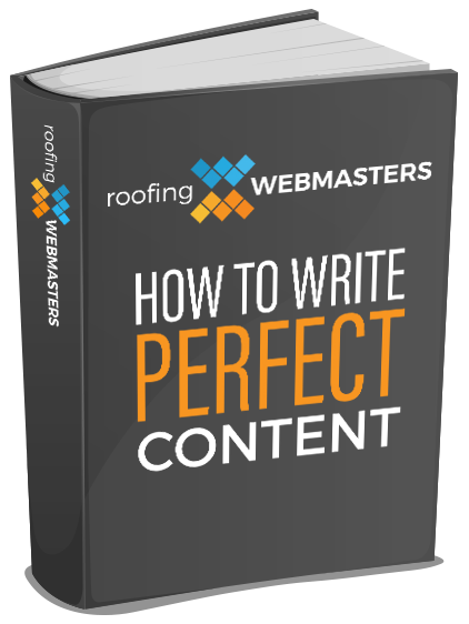 Roofing Webmasters How To Write Perfect Content