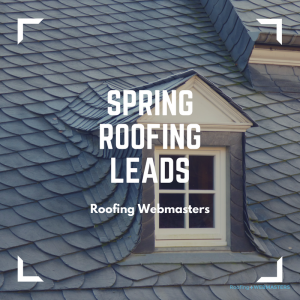 Spring Roofing Leads Graphic