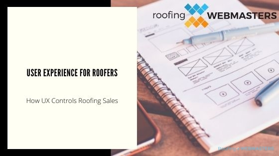 User Experience for Roofers